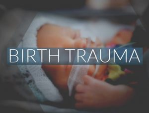 birth trauma
